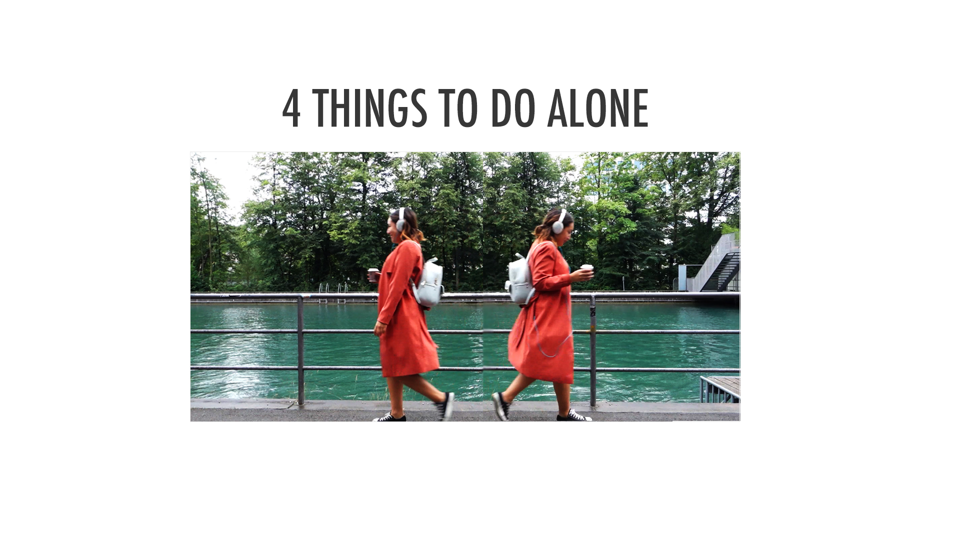 4 things to do alone